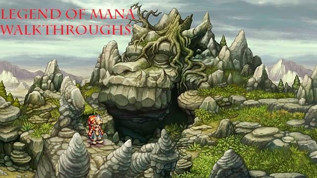 legend of mana walkthroughs